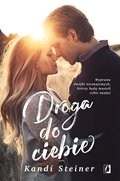 Droga do ciebie - ebook